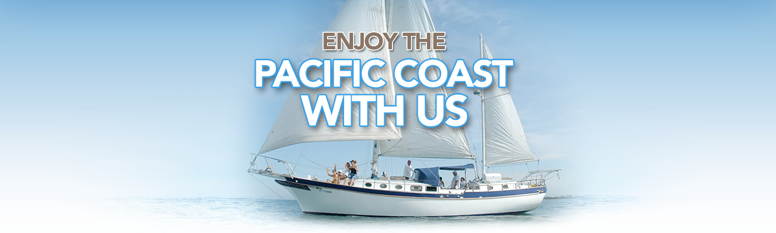 Enjoy the Pacific Coast With Us